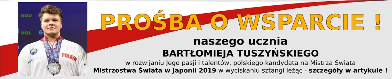 Prośba o wsparcie naszego ucznia Bartłomieja Tuszyńskiego w rozwijaniu Jego pasji i talentów.
